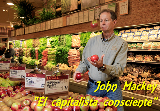 john-mackey-el-capitalista-consciente